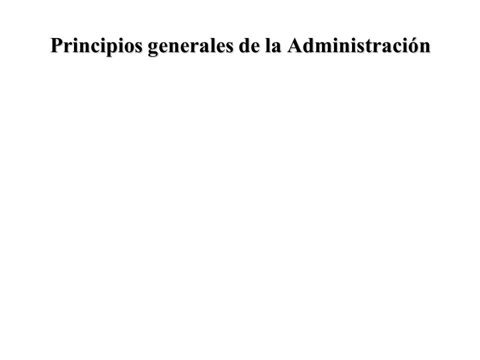 Principios generales de la Administración