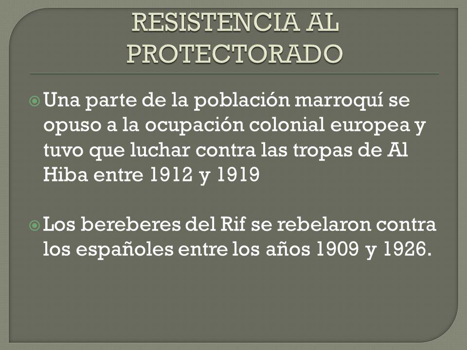 RESISTENCIA AL PROTECTORADO