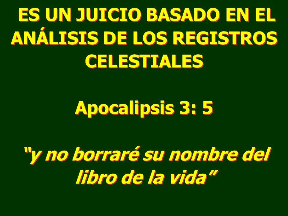 ES UN JUICIO BASADO EN EL ANÁLISIS DE LOS REGISTROS CELESTIALES