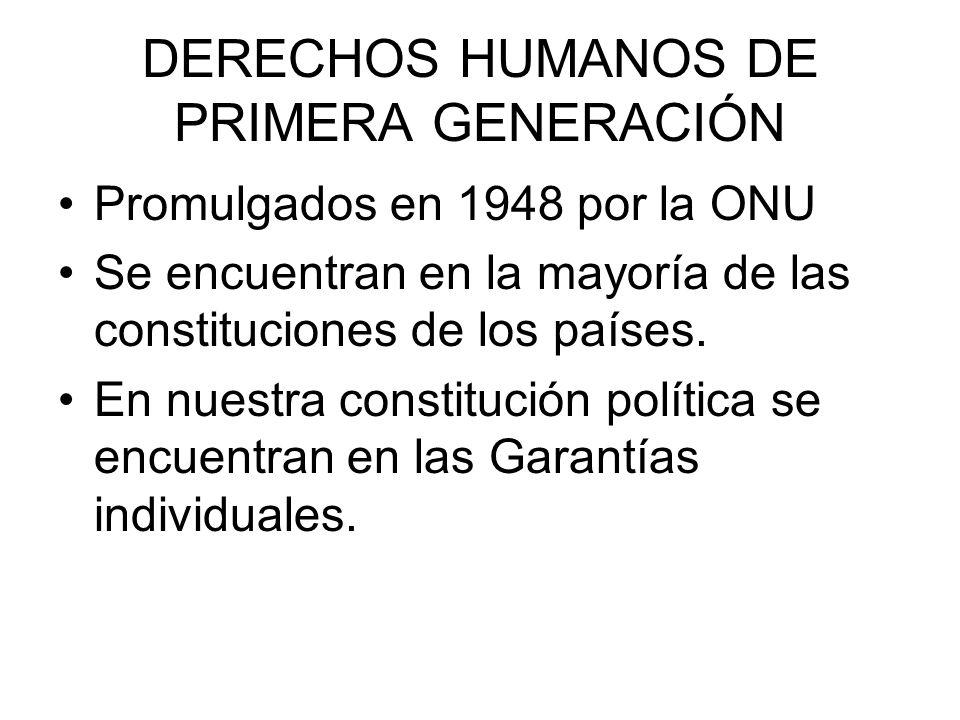 DERECHOS HUMANOS DE PRIMERA GENERACIÓN