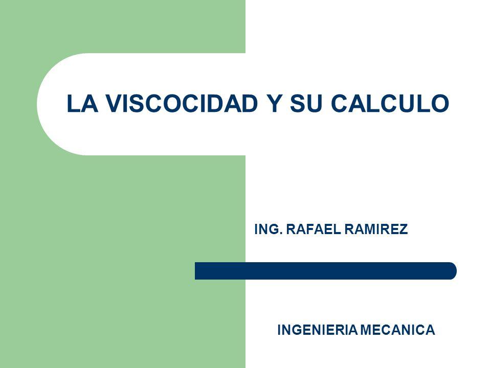 LA VISCOCIDAD Y SU CALCULO