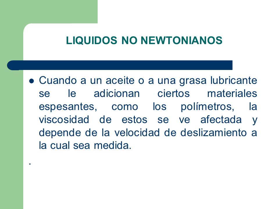 LIQUIDOS NO NEWTONIANOS