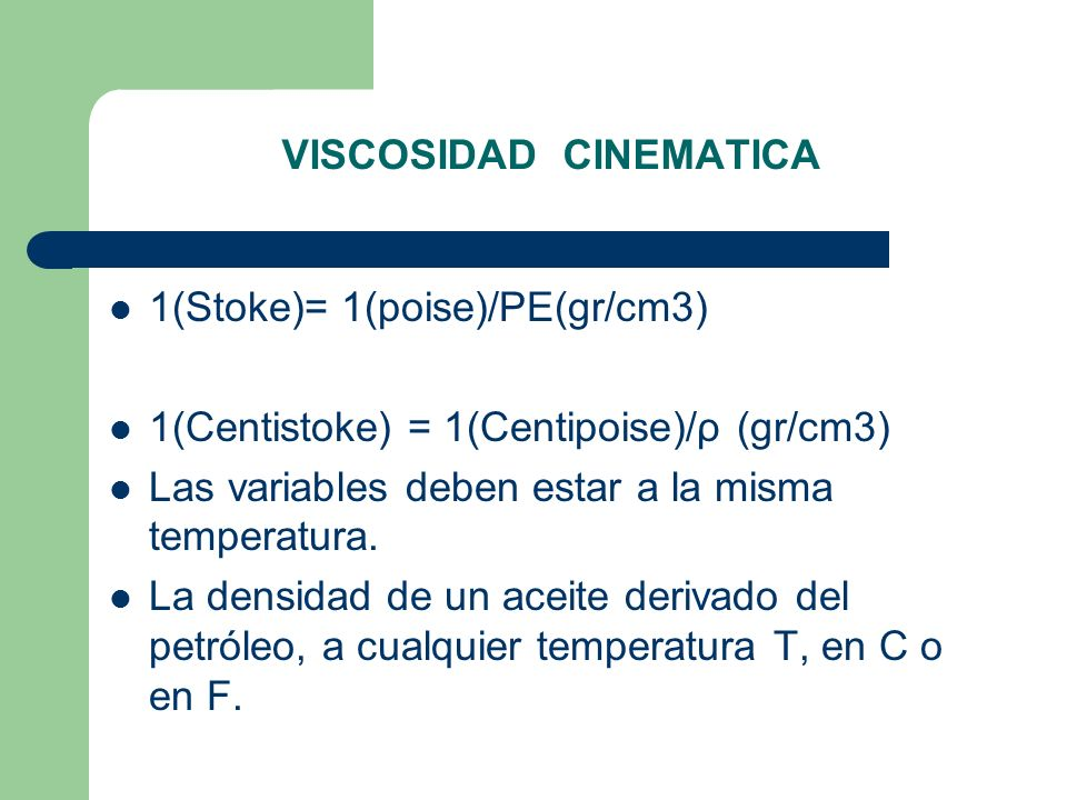 VISCOSIDAD CINEMATICA
