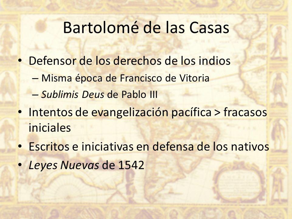 Bartolomé de las Casas Defensor de los derechos de los indios
