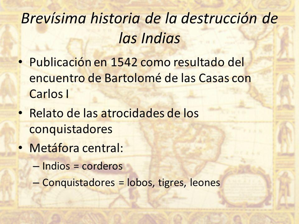 Brevísima historia de la destrucción de las Indias