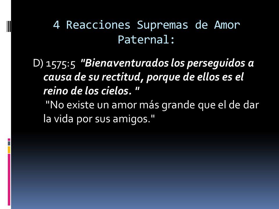 4 Reacciones Supremas de Amor Paternal: