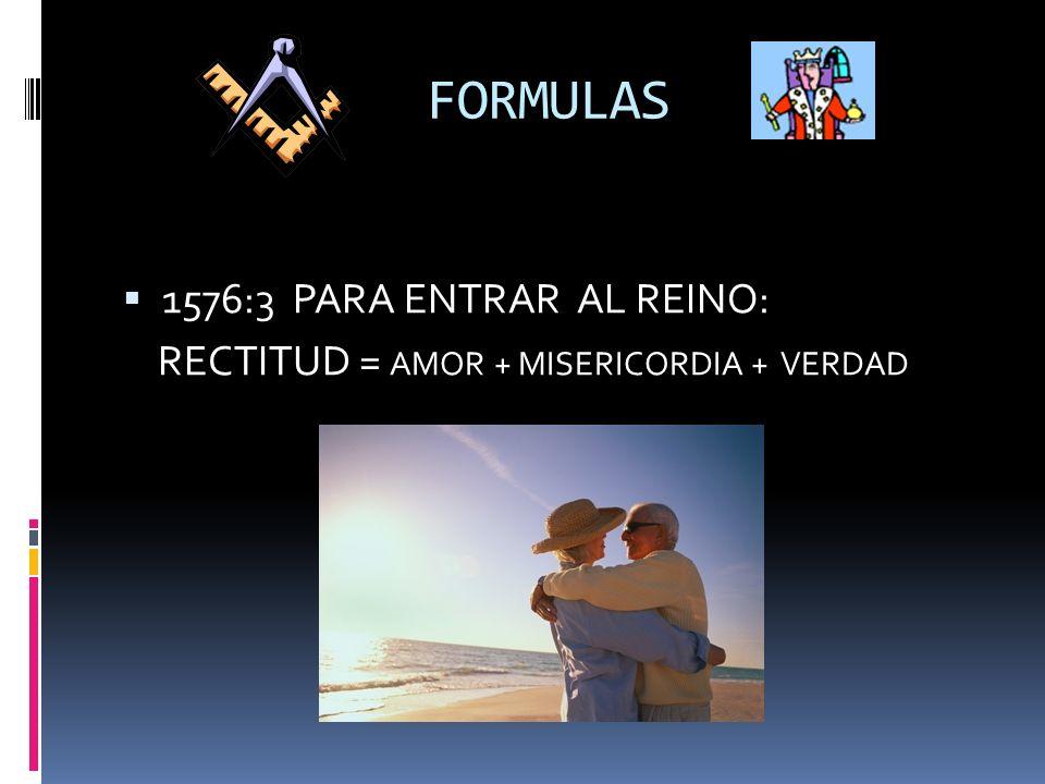 FORMULAS 1576:3 PARA ENTRAR AL REINO: