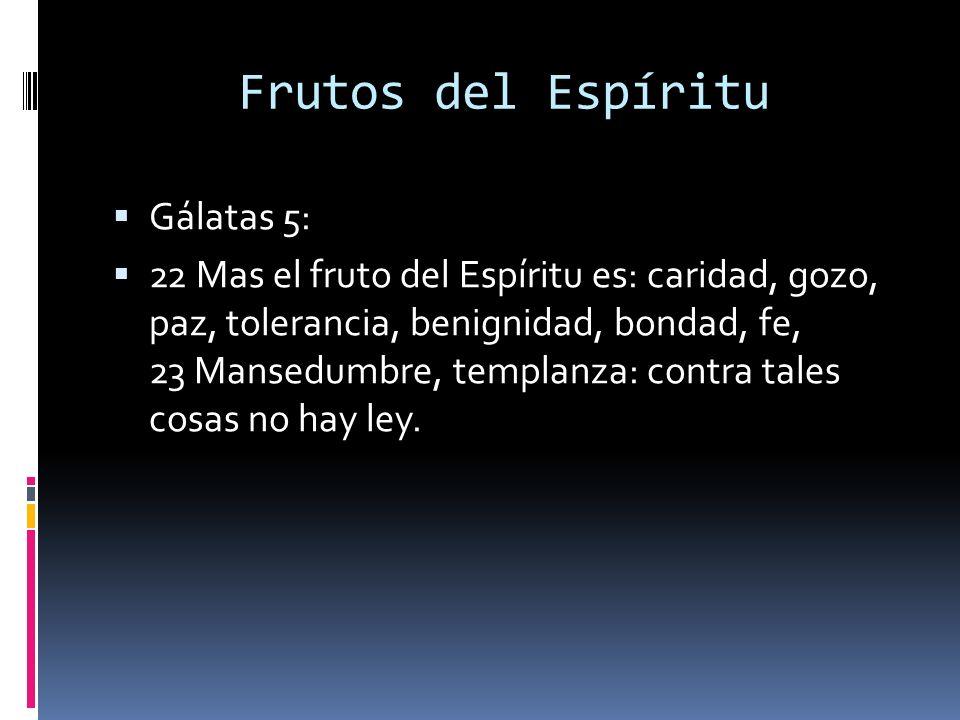 Frutos del Espíritu Gálatas 5:
