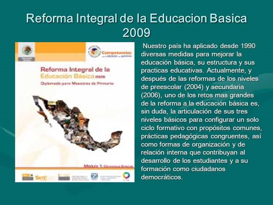 Reforma Integral de la Educacion Basica 2009