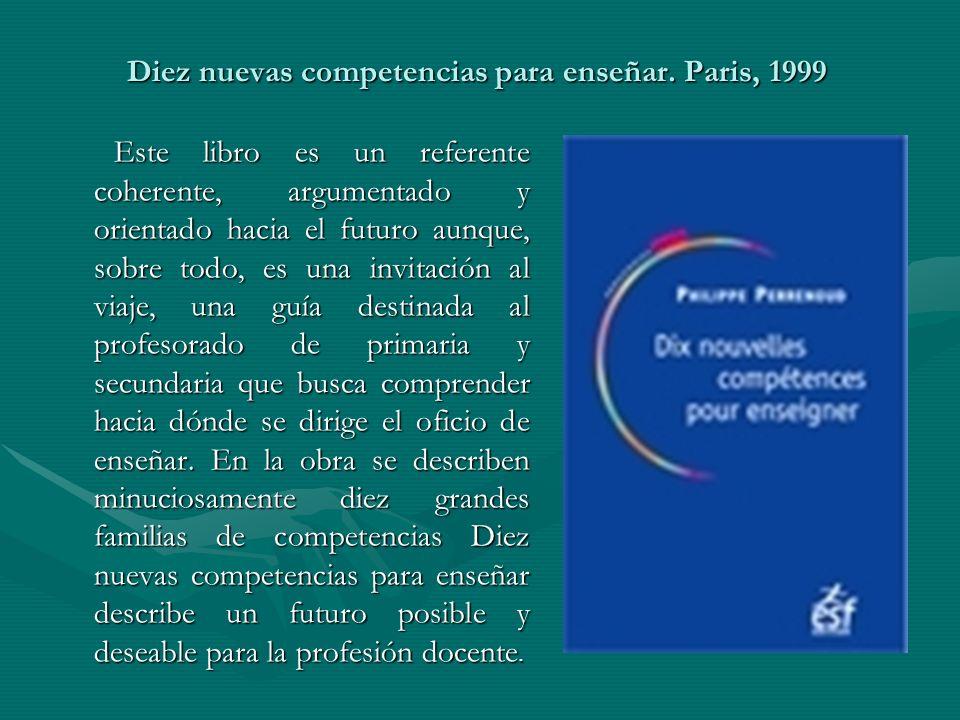 Diez nuevas competencias para enseñar. Paris, 1999