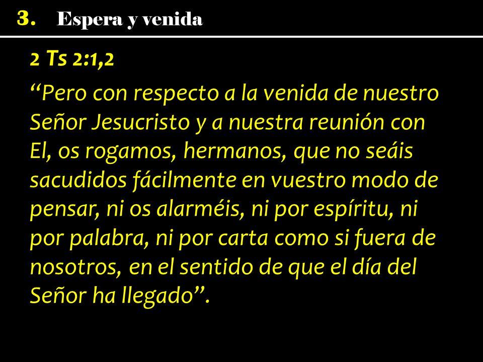 2 Ts 2:1,2