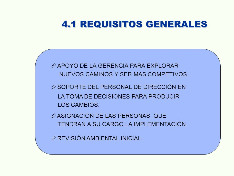 4.1 REQUISITOS GENERALES APOYO DE LA GERENCIA PARA EXPLORAR