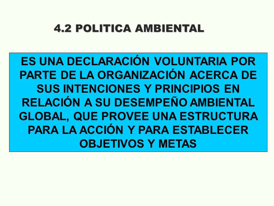 4.2 POLITICA AMBIENTAL