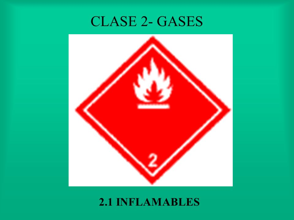 CLASE 2- GASES 2.1 INFLAMABLES