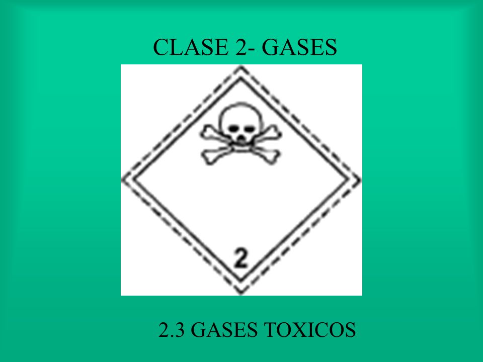 CLASE 2- GASES 2.3 GASES TOXICOS