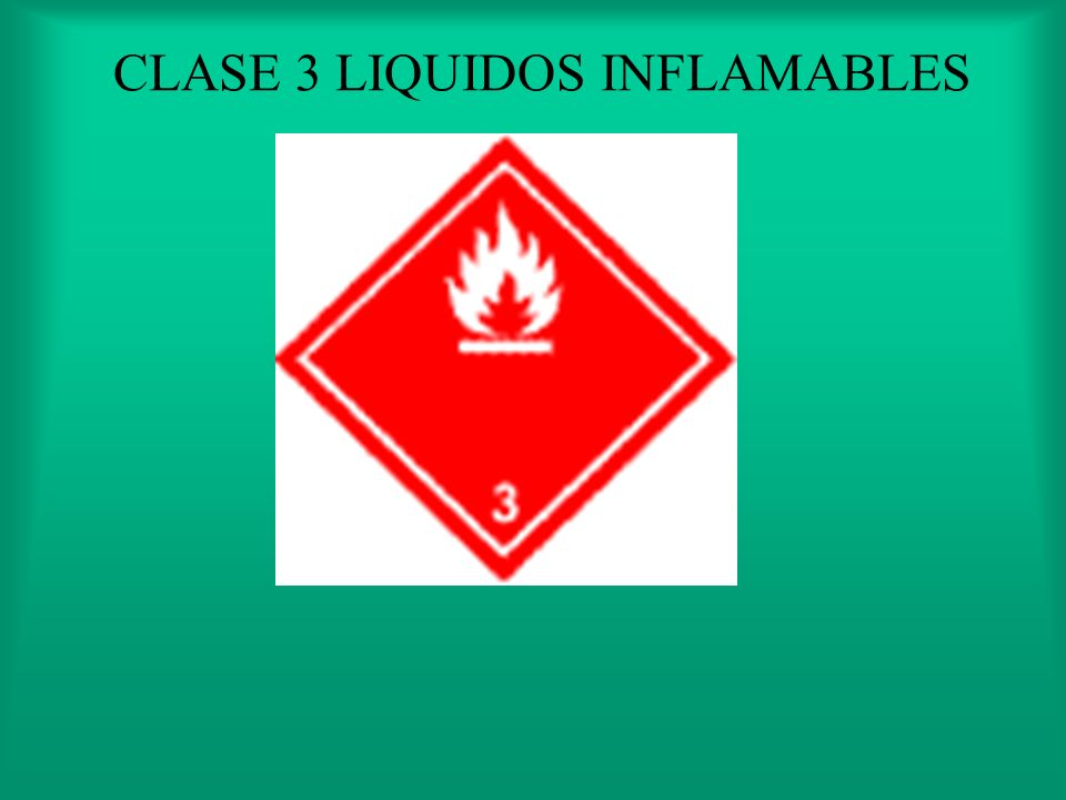 CLASE 3 LIQUIDOS INFLAMABLES