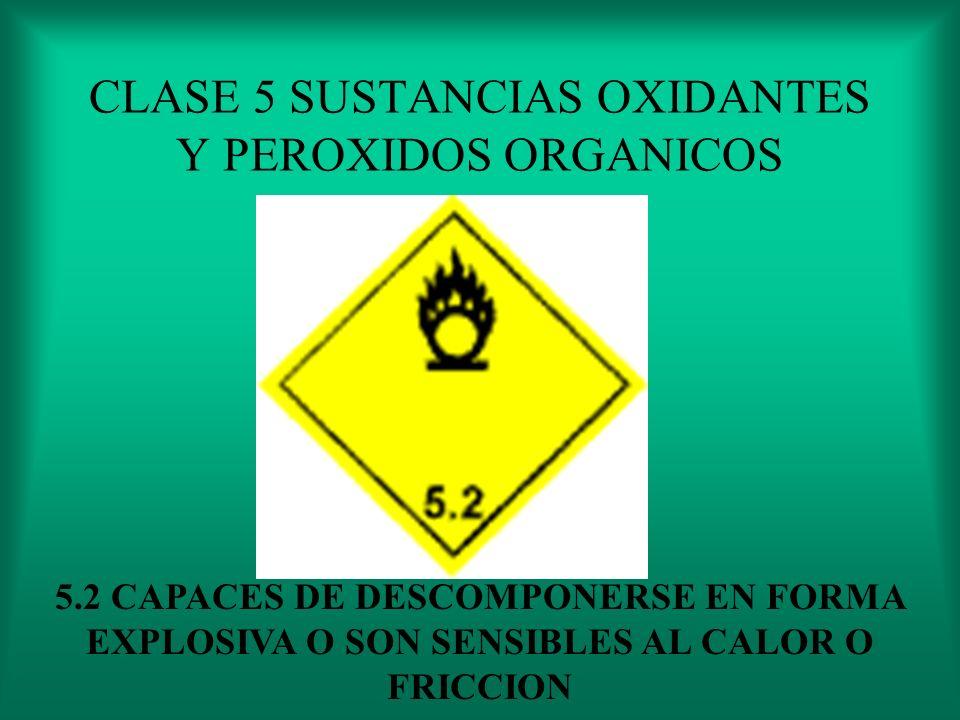 CLASE 5 SUSTANCIAS OXIDANTES Y PEROXIDOS ORGANICOS