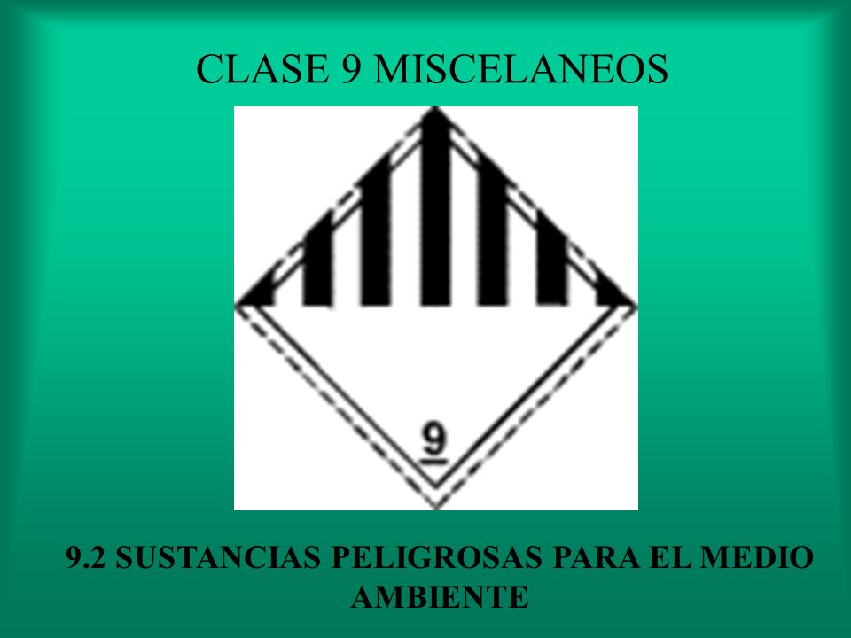 9.2 SUSTANCIAS PELIGROSAS PARA EL MEDIO AMBIENTE