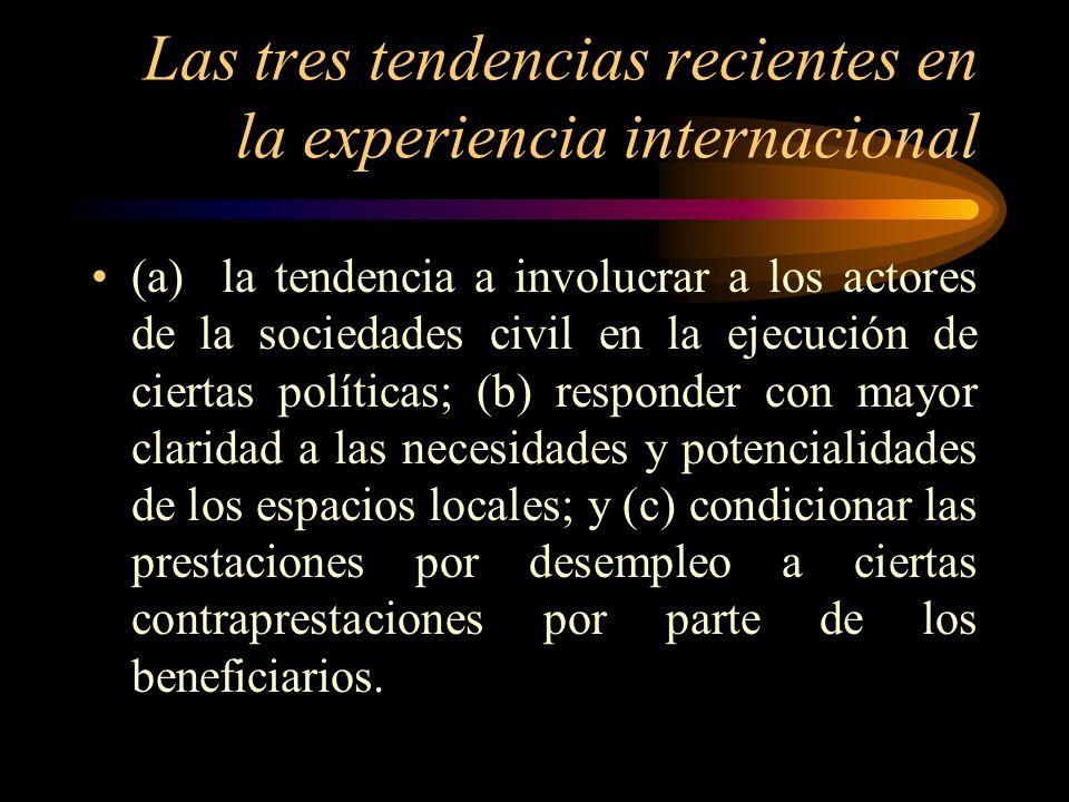Las tres tendencias recientes en la experiencia internacional