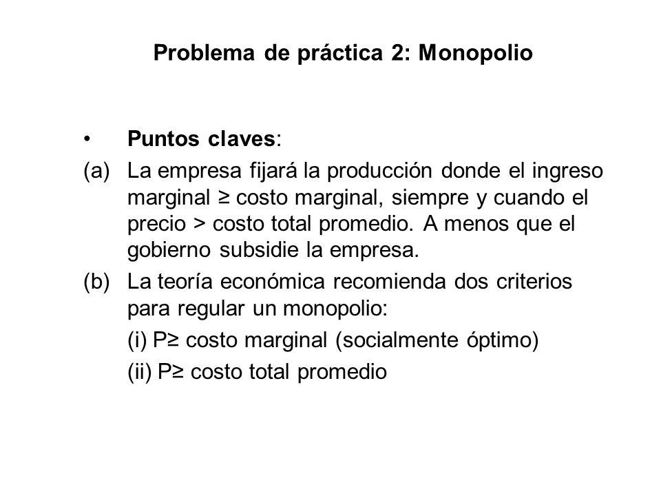 Problema de práctica 2: Monopolio
