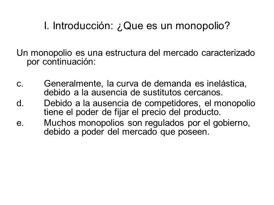 I. Introducción: ¿Que es un monopolio