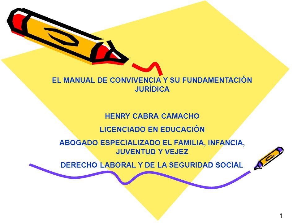 EL MANUAL DE CONVIVENCIA Y SU FUNDAMENTACIÓN JURÍDICA
