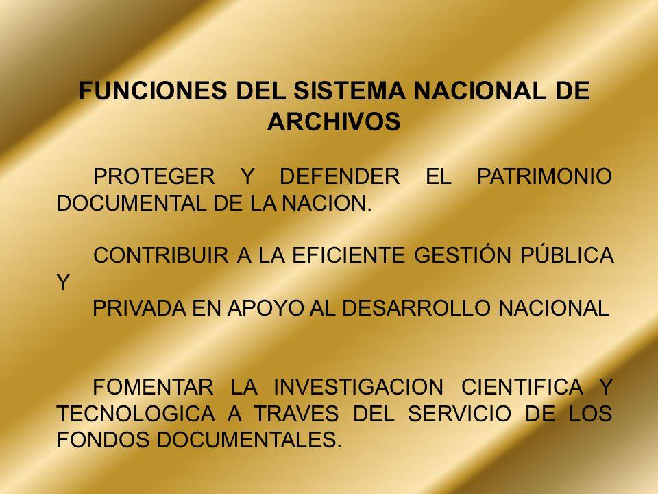 FUNCIONES DEL SISTEMA NACIONAL DE ARCHIVOS