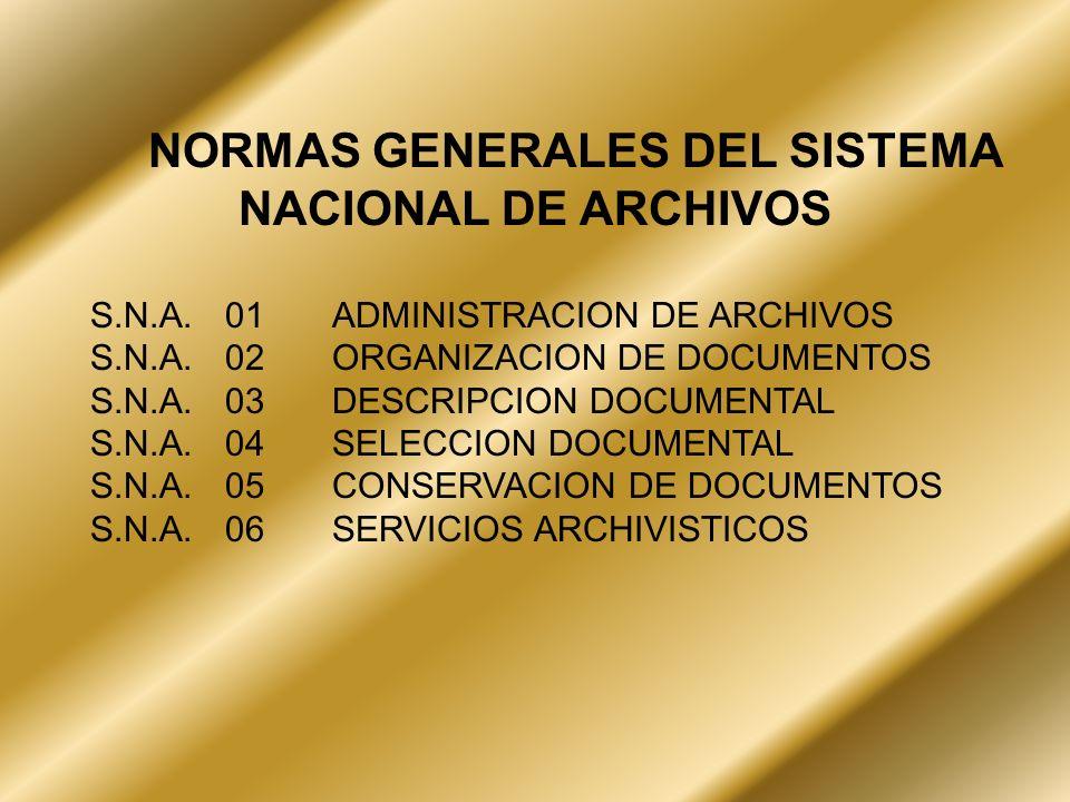 NORMAS GENERALES DEL SISTEMA NACIONAL DE ARCHIVOS