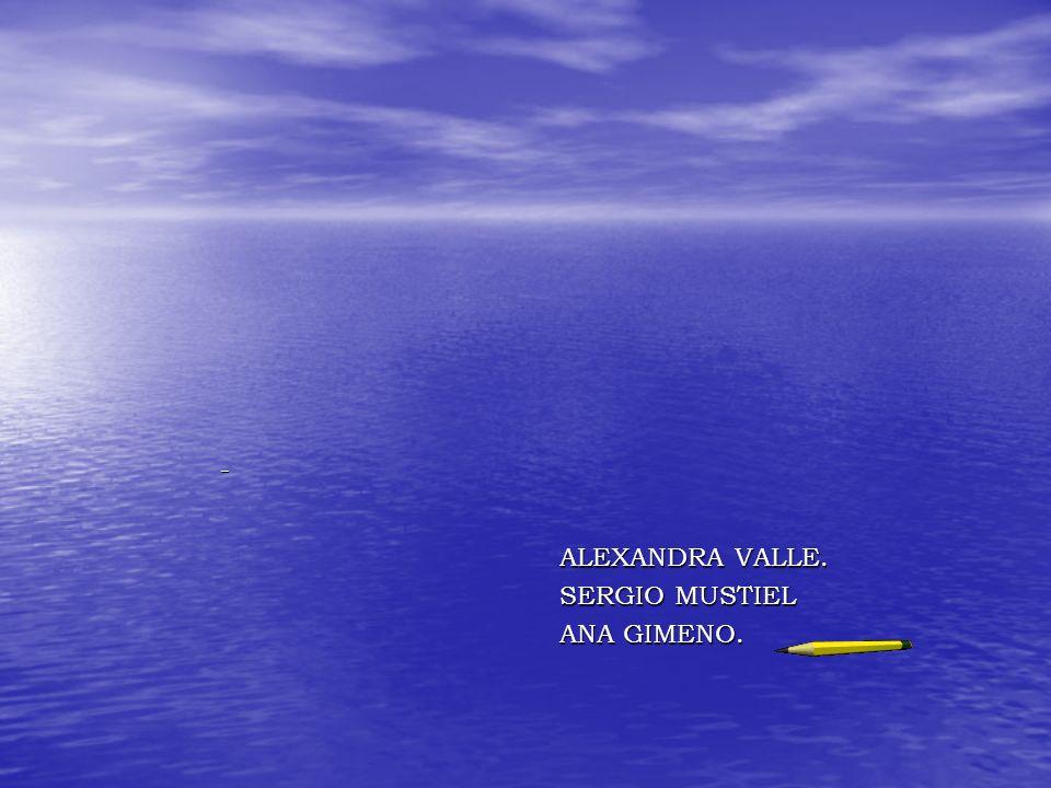 ALEXANDRA VALLE. SERGIO MUSTIEL ANA GIMENO.