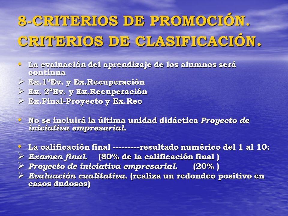 8-CRITERIOS DE PROMOCIÓN. CRITERIOS DE CLASIFICACIÓN.