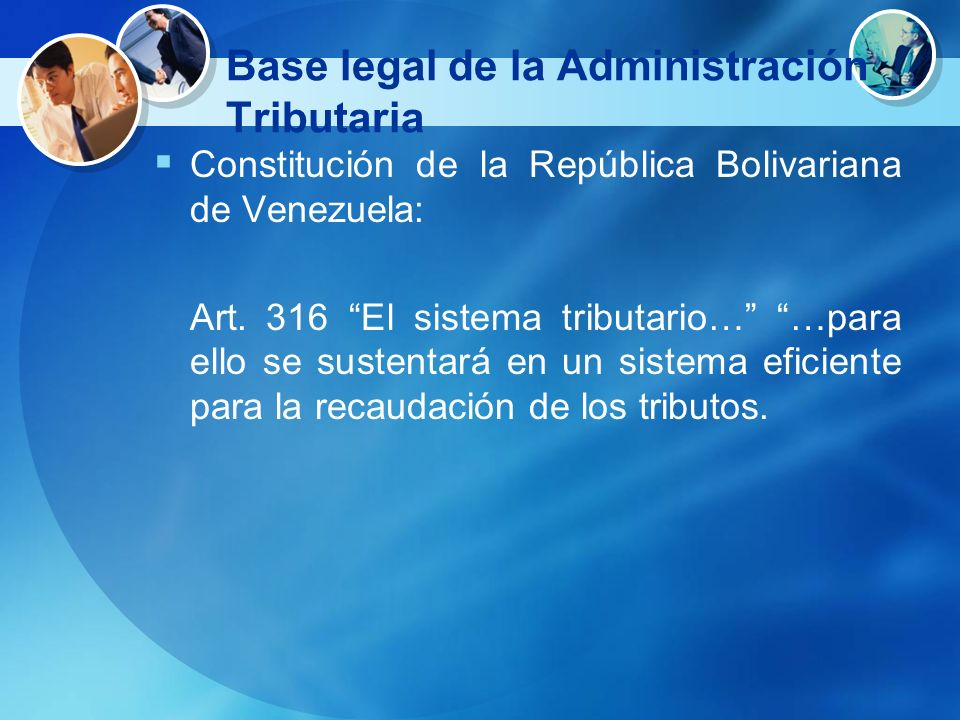 Base legal de la Administración Tributaria