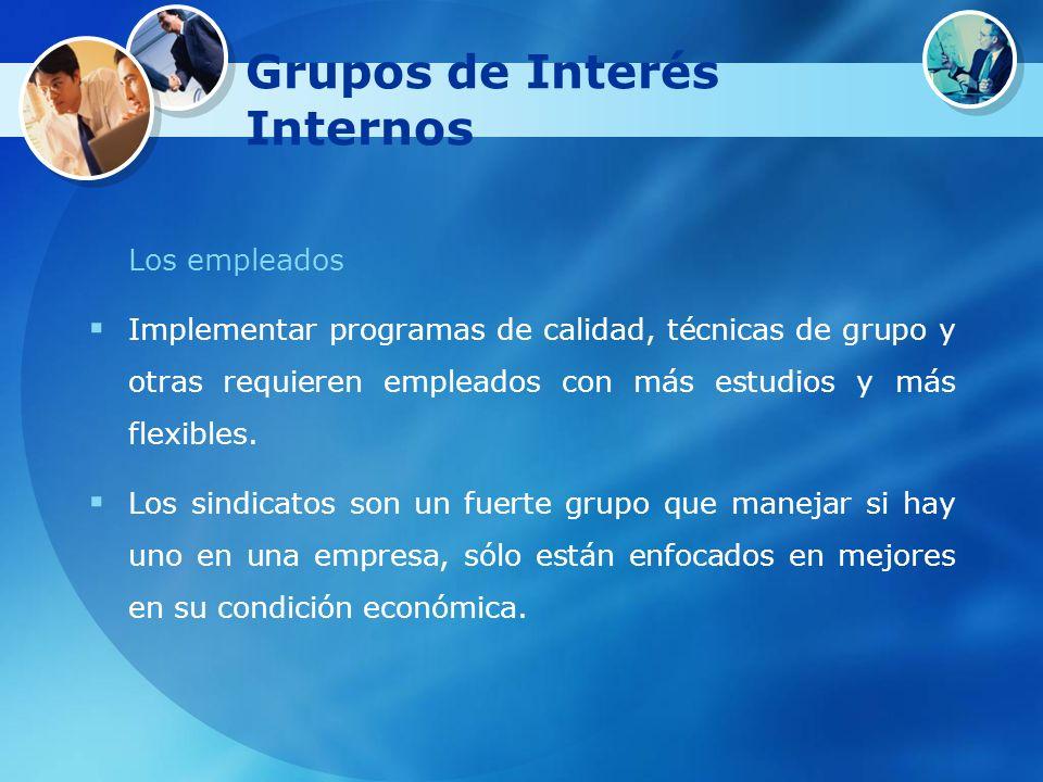 Grupos de Interés Internos