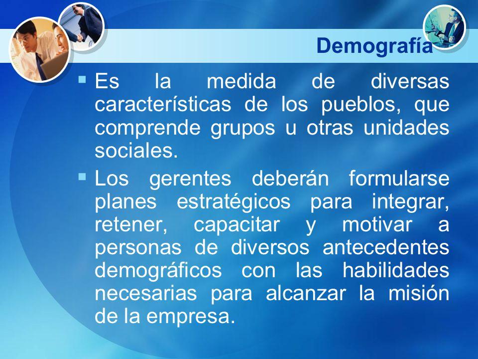 Demografía Es la medida de diversas características de los pueblos, que comprende grupos u otras unidades sociales.