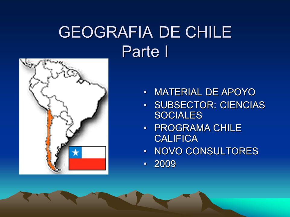 GEOGRAFIA DE CHILE Parte I