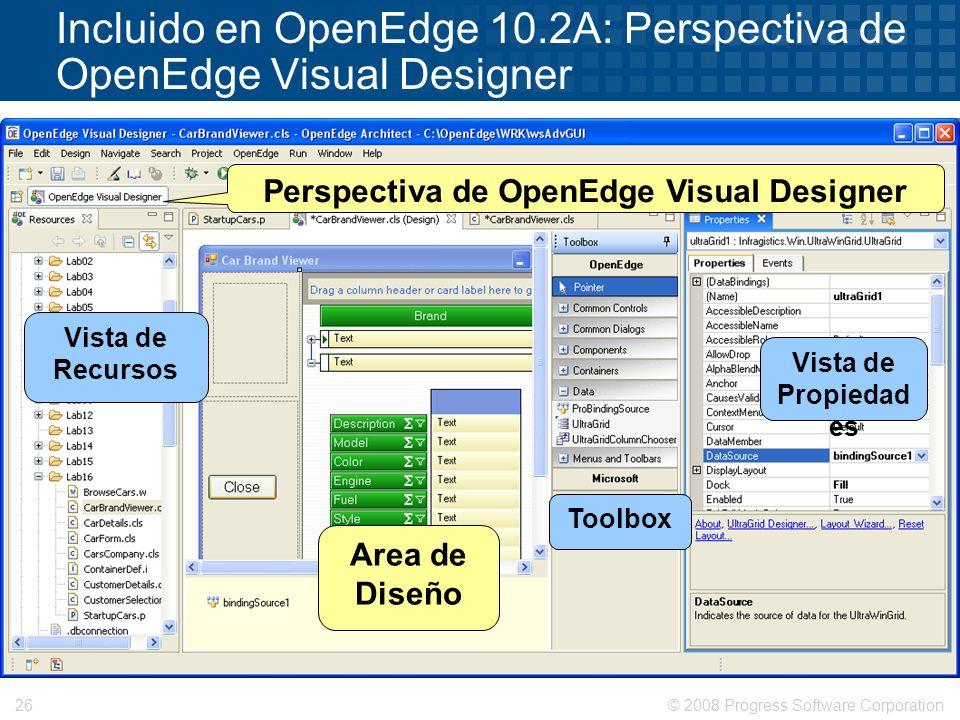 Incluido en OpenEdge 10.2A: Perspectiva de OpenEdge Visual Designer