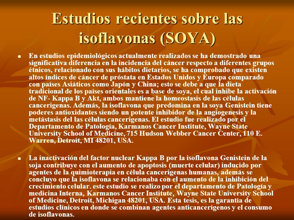Estudios recientes sobre las isoflavonas (SOYA)
