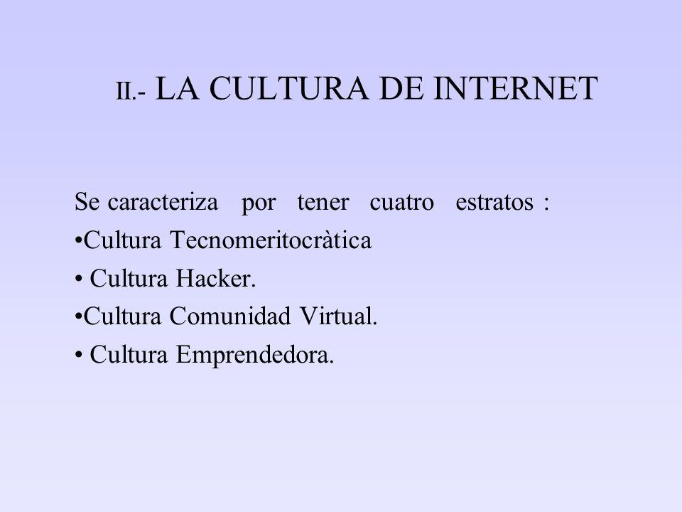 II.- LA CULTURA DE INTERNET