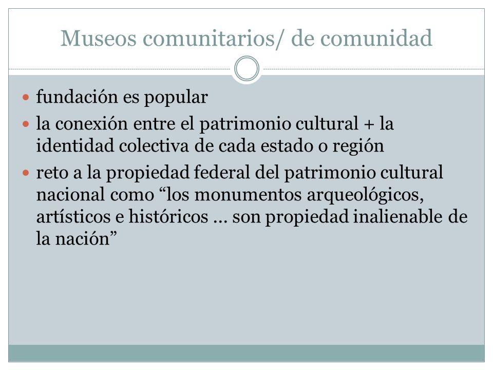 Museos comunitarios/ de comunidad