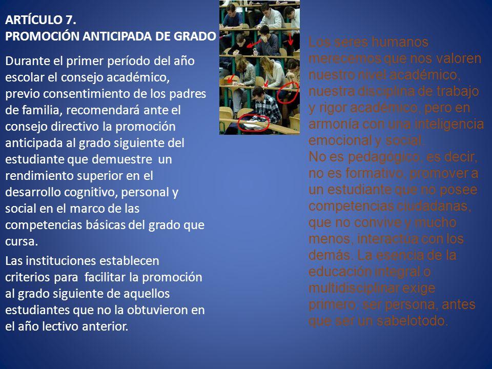 ARTÍCULO 7. PROMOCIÓN ANTICIPADA DE GRADO