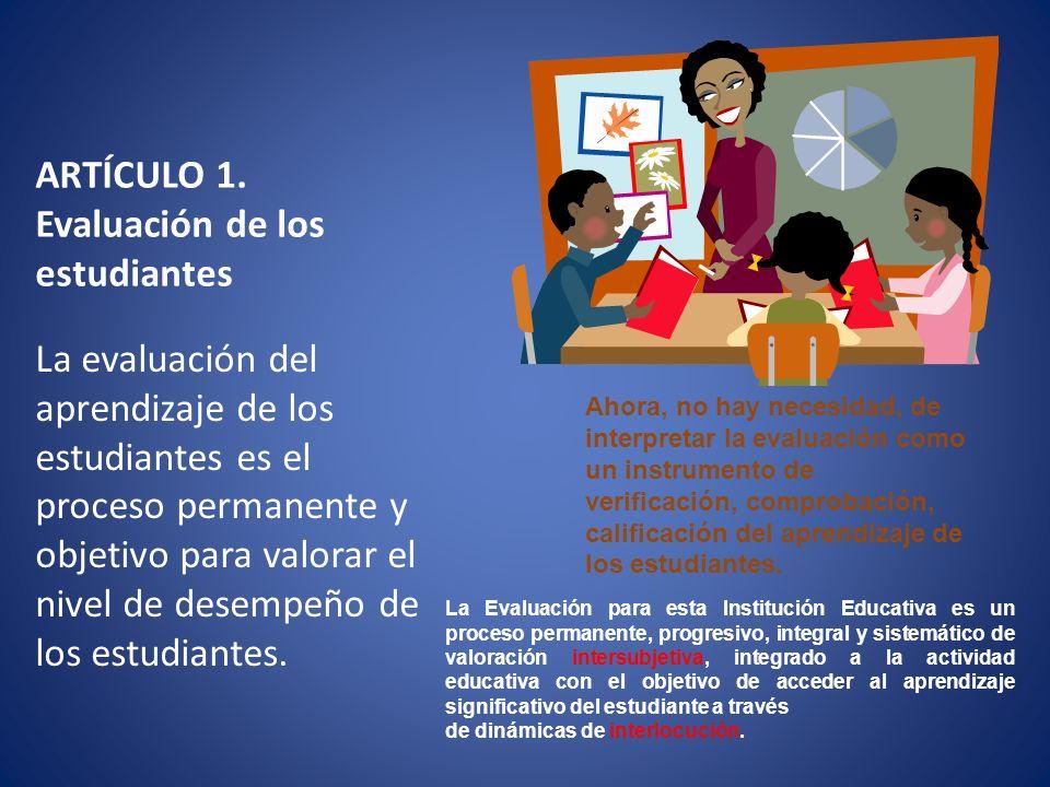 ARTÍCULO 1. Evaluación de los estudiantes