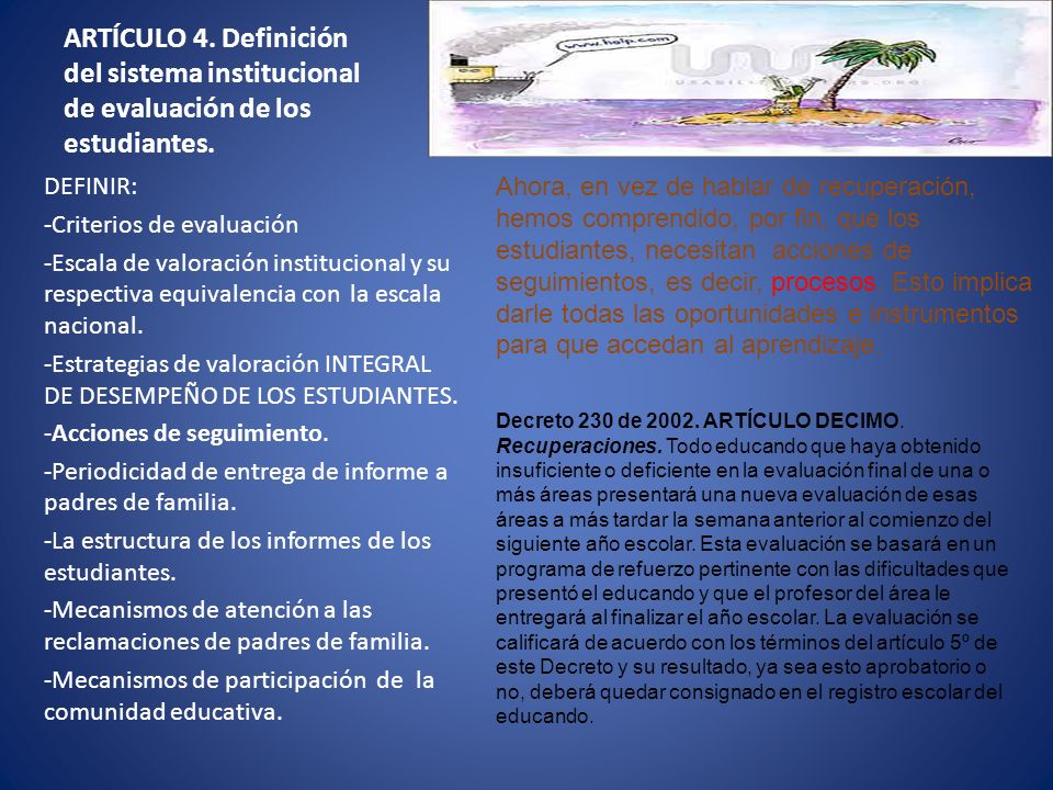 ARTÍCULO 4. Definición del sistema institucional de evaluación de los estudiantes.