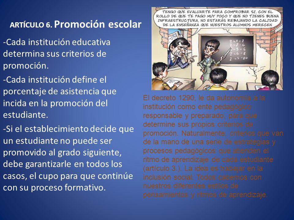 ARTÍCULO 6. Promoción escolar