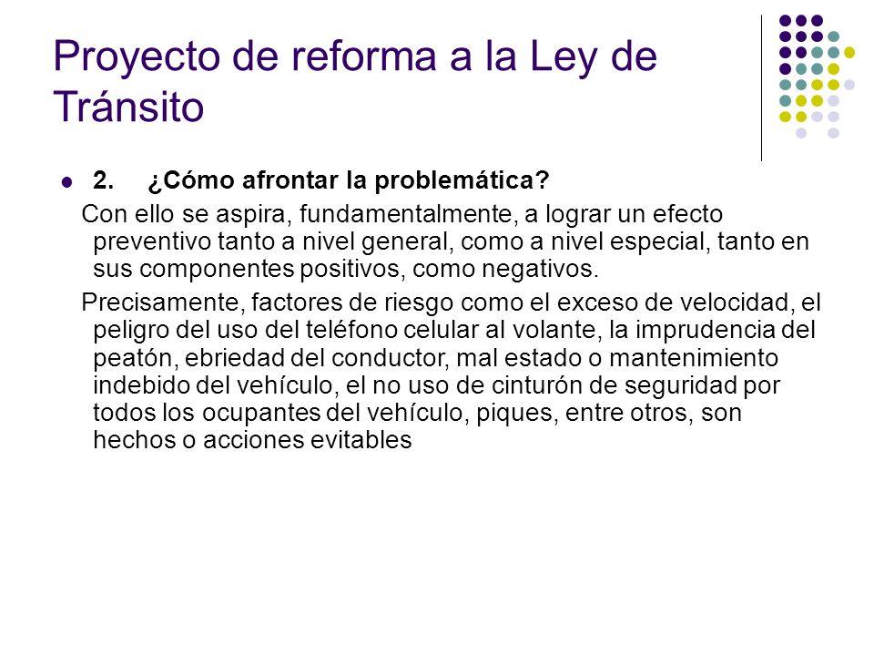 Proyecto de reforma a la Ley de Tránsito