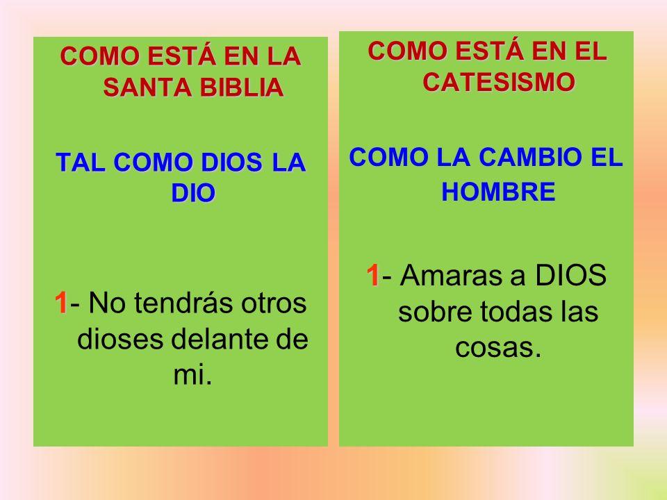 COMO LA CAMBIO EL HOMBRE COMO ESTÁ EN LA SANTA BIBLIA