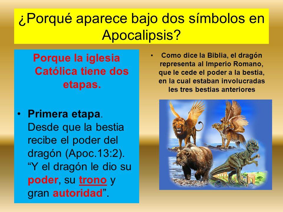 ¿Porqué aparece bajo dos símbolos en Apocalipsis