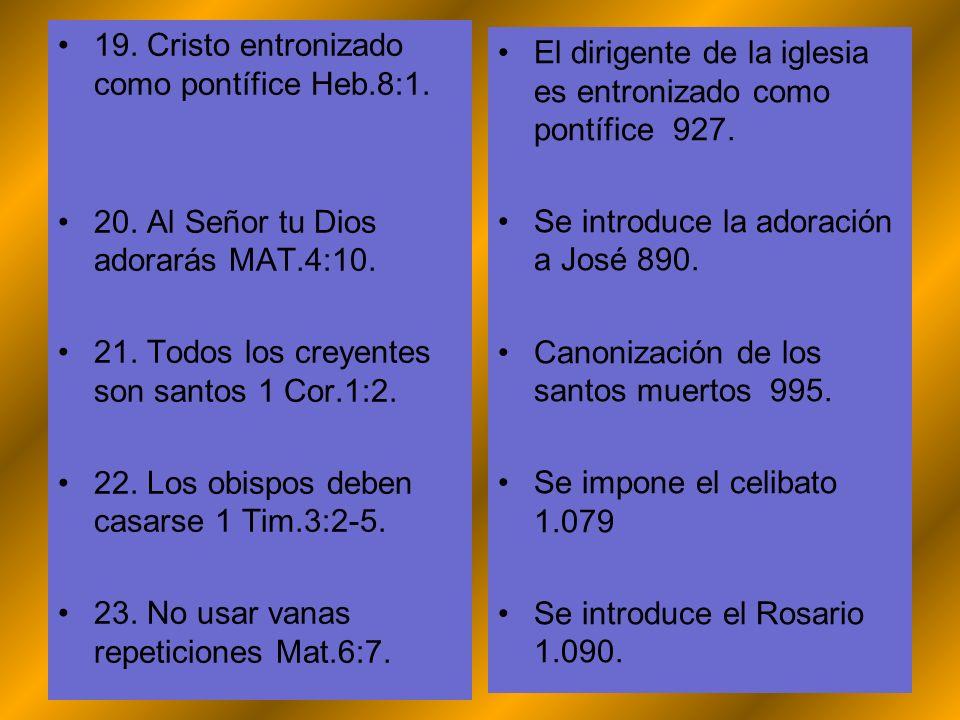 19. Cristo entronizado como pontífice Heb.8:1.