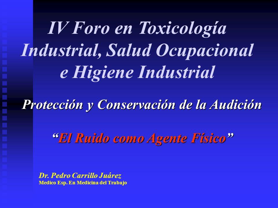 Protección y Conservación de la Audición El Ruido como Agente Físico