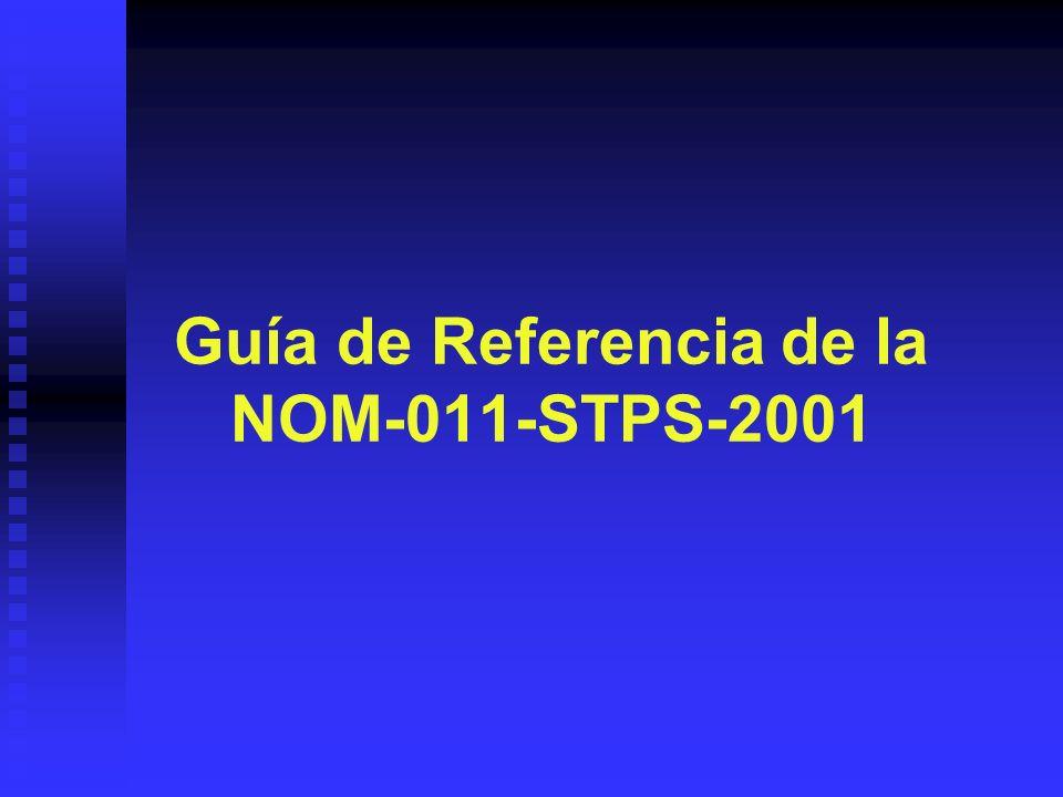 Guía de Referencia de la NOM-011-STPS-2001