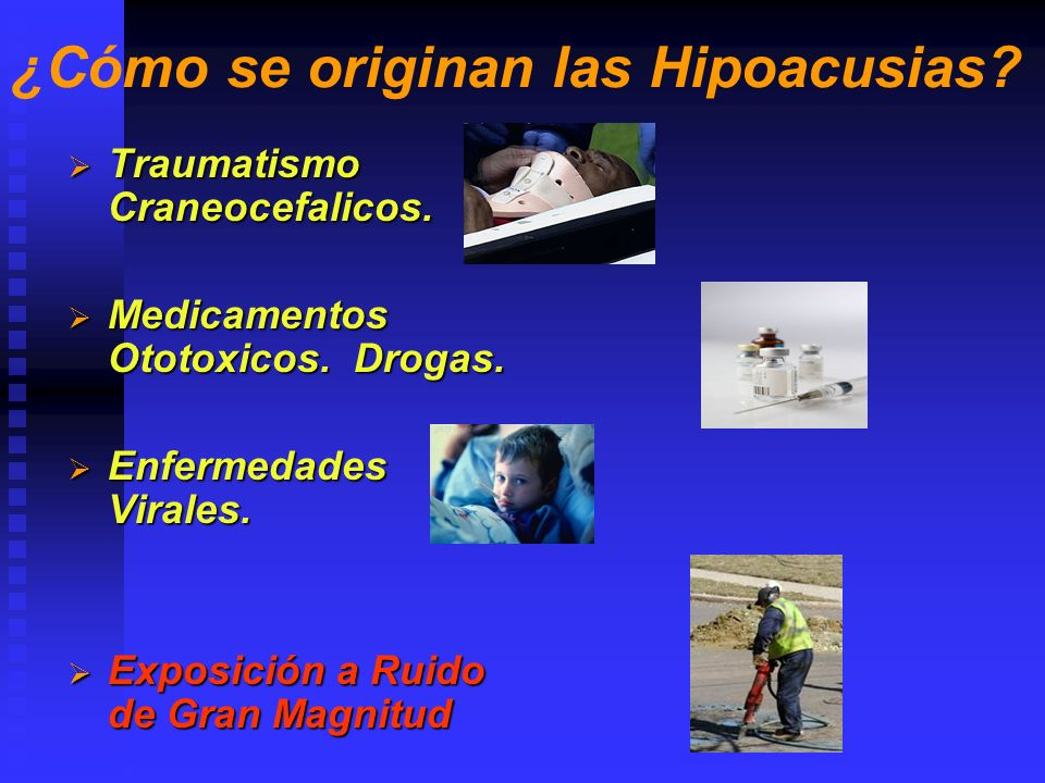 ¿Cómo se originan las Hipoacusias