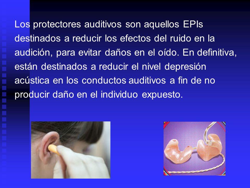Los protectores auditivos son aquellos EPIs
